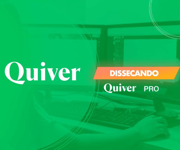 Dissecando o Quiver PRO: Gestão eletrônica de documentos